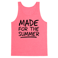 Made For Summer (Neon Tank)