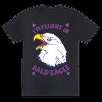 I'm Fluent in Bald Eagle