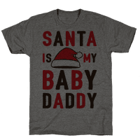 Santa Is My Baby Daddy