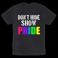 Don't Hide, Show Pride!