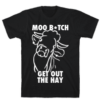 Moo Bitch, Get Out The Hay (Dark)