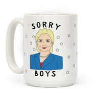 Sorry Boys (Hillary Clinton) Mug