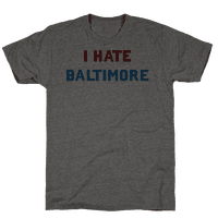 I Hate Baltimore