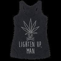 Lighten Up, Man