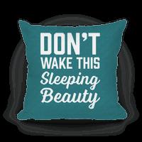 Don't Wake This Sleeping Beauty