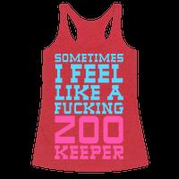 Sometimes I feel like a zoo keeper