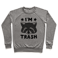 I'm Trash (Raccoon)
