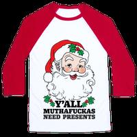 Y'all Muthafuckas Need Presents