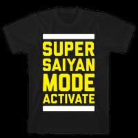 Super Saiyan Mode Activate Tee