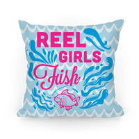 Reel Girls Fish! Pillow