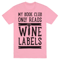 My Book Club Only Reads Wine Labels Tee
