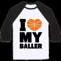 I Love My Baller
