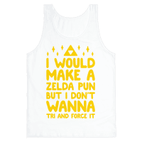I Would Make A Zelda Pun But I Don't Wanna Tri And Force It
