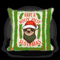 Have a Holly Jolly Slothmas! Pillow