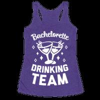 Bachelorette Drinking Team Racerback