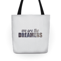 We Are The Dreamers Tote