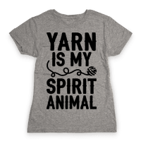 Yarn Is My Spirit Animal