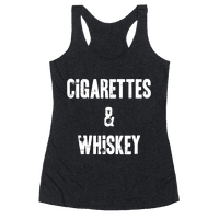 Cigarettes & Whiskey Racerback