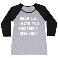 Dear L.A. I Hate You Sincerely New York T-Shirt  01e3a0df4ad4