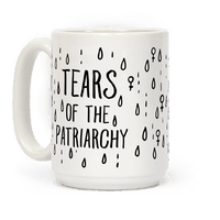 The Tears Of the Patriarchy Gives Me Life Mug