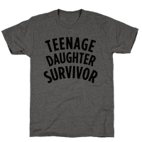 Teenage Daughter Survivor Tee