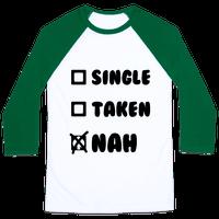 Single, Taken, Nah