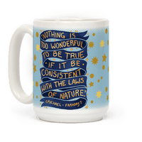 Nothing Is Too Wonderful To Be True (Michael Faraday Quote)