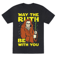 May the Ruth Be with You Tee