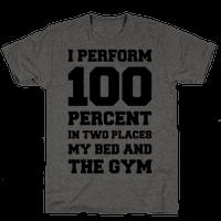 I Perform 100 Percent