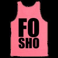 Fo Sho Tank