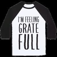 I'm Feeling Grate-Full