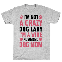 I'm Not A Crazy Dog Lady