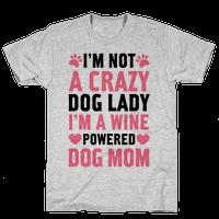I'm Not A Crazy Dog Lady