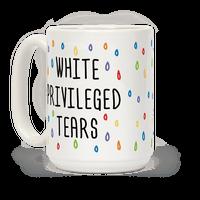 White Privileged Tears Mug