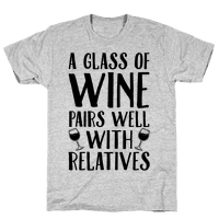This Glass Of Wine Pairs Well With Relatives