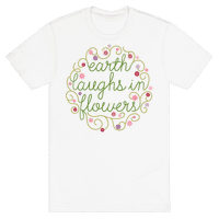 Earth Laughs In Flowers (Emerson Quote)