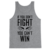 If You Don't Fight (Vintage) Tank
