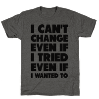 I Can't Change