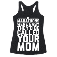 If Marathons Were Easy