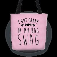 I Got Candy In My Bag Swag Parody