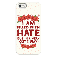 I Am Filled With Hate Phonecase