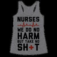 Nurses: We Do No Harm but Take No Shit