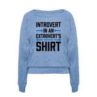 Introvert In An Extrovert's Shirt