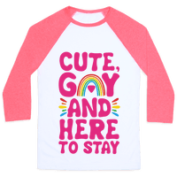 Cute, Gay And Here To Stay