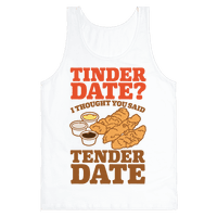 Tinder Date? I Thought You Said Tender Date