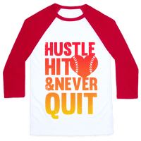 Hustle Hit & Never Quit