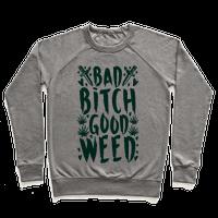 Bad Bitch Good Weed