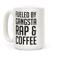 Fueled By Gangsta Rap & Coffee Mug