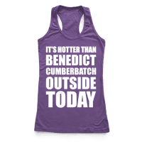 It's Hotter Than Benedict Cumberbatch Outside Today
