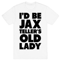 I'd be Jax Teller's Old Lady